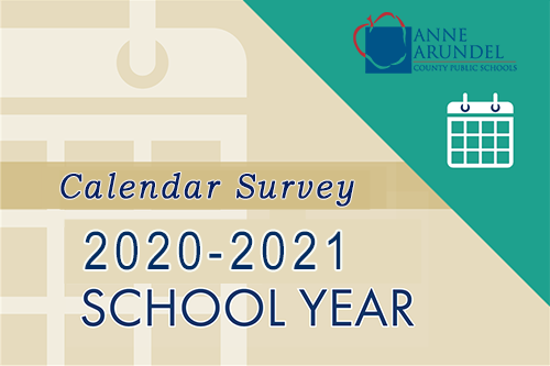 Aacps 2021-22 Calendar AA County Public Schools Want Your Input On The 2020 2021 Calendar